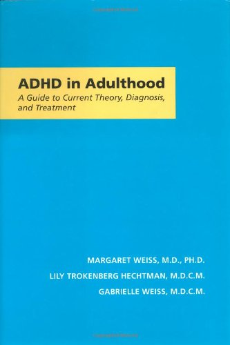 ADHD In Adulthood  A Guide To Current Theory Diagnosis And Treatment