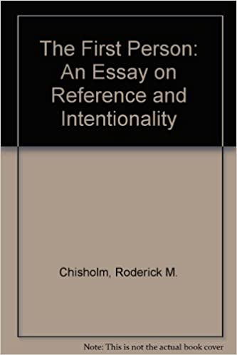 the first person an essay on reference and intentionality  the first person an essay on reference and intentionality roderick m chisholm 9780816610754 amazon com books