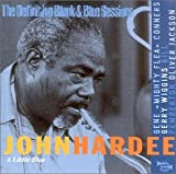 Little Blue: The Definitive Black & Blue Sessions by John Hardee (1996-07-18)
