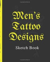 Men's Tattoo Designs Sketch Book: Tattoo Art