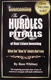 Overcoming the Hurdles and Pitfalls of Real Estate Investing
