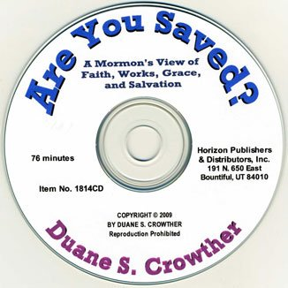 Download Are You Saved? A Mormon's View of Faith, Works, Grace, and Salvation (CD) (Defense of the Faith) ebook
