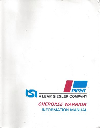 Cherokee Warrior II Information Manual (PA-28-161) (Piper Pa 28 161 Cherokee Warrior Ii)