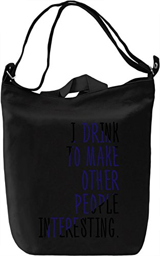 Drink to that Borsa Giornaliera Canvas Canvas Day Bag| 100% Premium Cotton Canvas| DTG Printing|