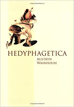 Hedyphagetica austryn wainhouse 9781564784674 amazon books see all buying options hedyphagetica fandeluxe Images