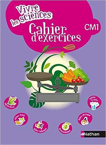 Amazon Com Vivre Les Sciences Cm1 Cahier D Activites French Edition 9782098826427 Collectif Books
