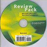 Review Pack for Hunt/Waxer's Microsoft Office 2010: Illustrated Fundamentals, Course Technology, 0538749466