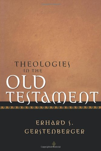Theologies in the Old Testament