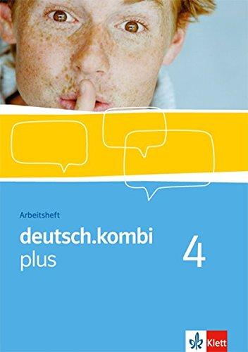 deutsch.kombi plus / Sprach- und Lesebuch. Allgemeine Ausgabe für differenzierende Schulen: deutsch.kombi plus / Arbeitsheft mit CD-ROM 8. Klasse: ... Ausgabe für differenzierende Schulen