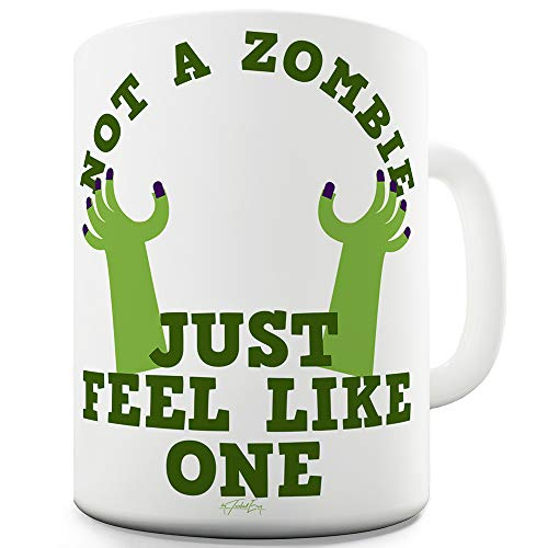 Not A Zombie 15 OZ Funny Office Secret