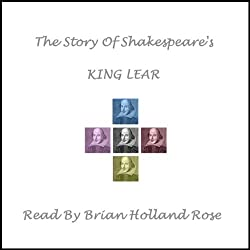 The Story of Shakespeare's King Lear