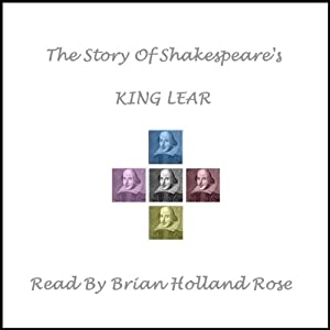 The Story of Shakespeare's King Lear Audiobook