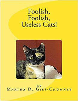 The Useless Cat Book (The Useless Book Series 1)