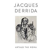 Artaud the Moma (Columbia Themes in Philosophy, Social Criticism, and the Arts)