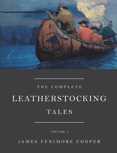 The Complete Leatherstocking Tales, Vol. 1 pdf epub