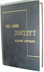 An Inquiry into the Principles of the Good Society
