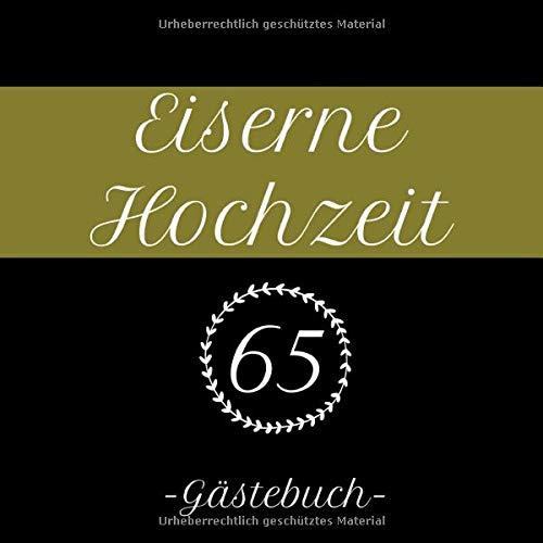 Eiserne Hochzeit 65 Gästebuch Erinnerungsbuch Zum Eintragen