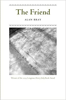 Book The Friend by Alan Bray (2006-12-31)