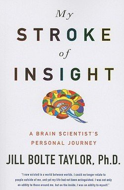 Ph.D. Jill Bolte Taylor: My Stroke of Insight : A Brain Scientist's Personal Journey (Large Print Paperback); 2009 Edition