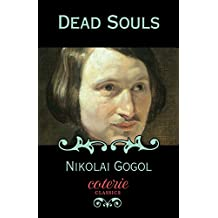 Dead Souls (Coterie Classics with Free Audiobook)
