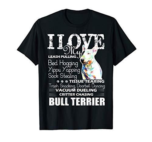 Bull Terrier T-shirt - I Love My Bull Terrier Dog - Black T-shirt Bull Terrier