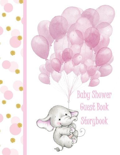Baby Shower Guest Book: For Girls Elephant Storybook This makes a wonderful Gift for Mum to be - Baby Shower Guest Book for Girls in all Departments ... Guest Book ()