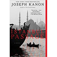 [ ISTANBUL PASSAGE ] By Kanon, Joseph ( Author) 2013 [ Paperback ]