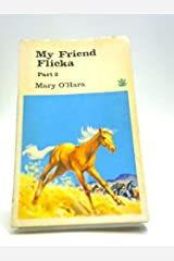 My Friend Flicka: Pt. 2 (The Dragon Books) Paperback
