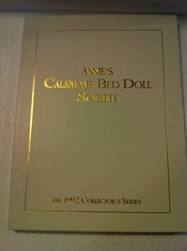 Annie's Calendar Bed Doll Society: 1992 Collector's Series