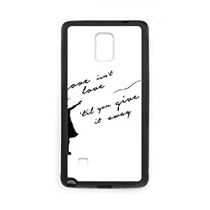 Love Isnt Love Til You Give It Away Samsung Galaxy Note 4 Cell Phone Case Black Phone Accessories JV25600G