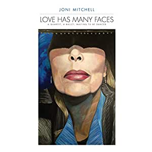 Love Has Many Faces: A Quartet A Ballet Waiting To Be Danced (Vinyl)