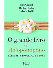 Grande livro do Ho'oponopono: Sabedoria havaiana de cura