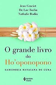 Grande livro do Ho'oponopono: Sabedoria havaiana de