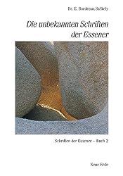 Schriften der Essener / Die unbekannten Schriften der Essener