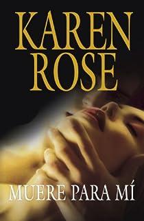 Muere para mí par Karen Rose