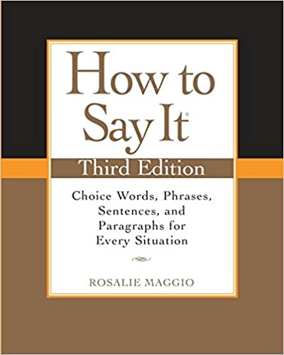 Amazon com: How to Say It, Third Edition: Choice Words, Phrases