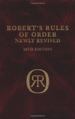 Robert's Rules of Order (Newly Revised, 10th Edition)