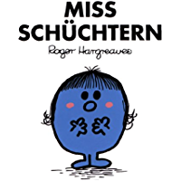 Miss Schüchtern (Mr. Men und Little Miss) (German Edition)