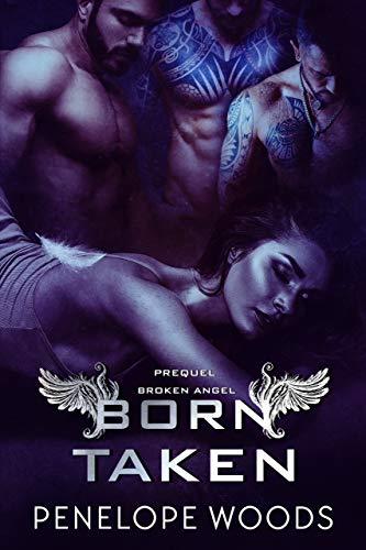 Born Taken: A Broken Angel Prequel