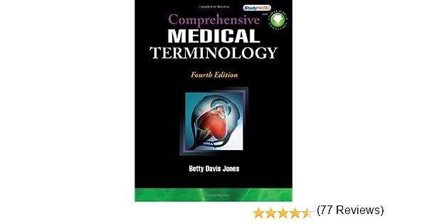 Comprehensive medical terminology new releases for health science comprehensive medical terminology new releases for health science betty davis jones 9781435439870 amazon books fandeluxe Image collections