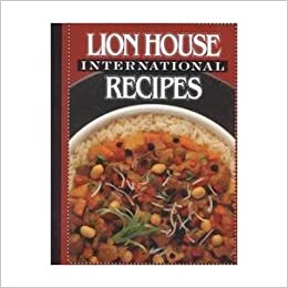 Lion house international recipes lion house 9781573452458 amazon lion house international recipes lion house 9781573452458 amazon books forumfinder Gallery