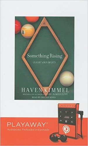 Something Rising Light and Swift With Headphones Playaway Adult Fiction: Amazon.es: Haven Kimmel, Chelsea Rives: Libros en idiomas extranjeros
