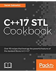 C++17 STL Cookbook: Discover the latest enhancements to functional programming and lambda expressions