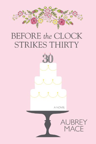 before the clock strikes thirty kindle edition by aubrey mace