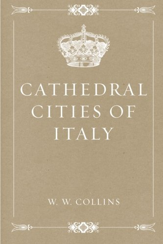 Cathedral Cities of Italy (Cathedral City)