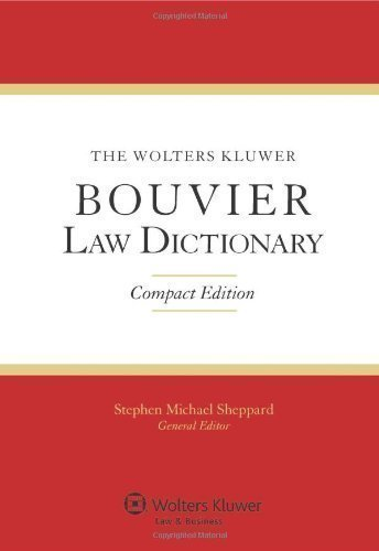 the-wolters-kluwer-bouvier-law-dictionary-compact-edition-compact-edition-by-sheppard-sheppard-steph
