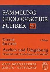 Aachen und Umgebung: Nordeifel und Nordardennen mit Vorland (Sammlung geologischer Fühner)