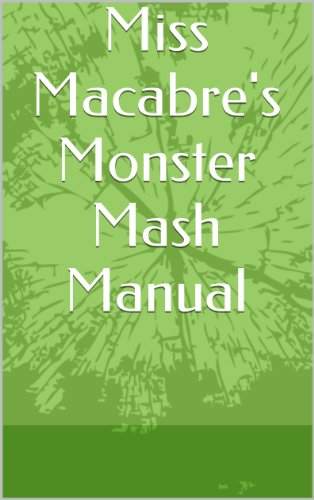 Miss Macabre's Monster Mash -