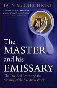 The Master and His Emissary Publisher: Yale University Press
