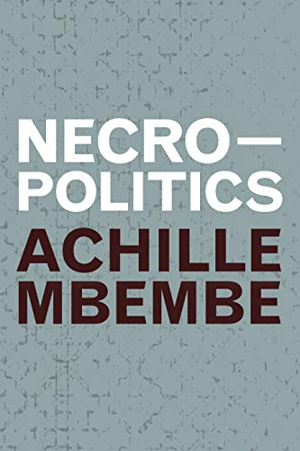 Necropolitics (Theory in Forms)